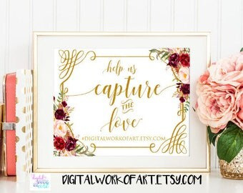 Help Us Capture the Love Sign,Wedding Hashtag Sign,DIY Rustic Wedding Reception Sign Printable,PDF Template, Instant Download,floral boho#LC