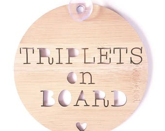 Triplets On Board sign for Car-wooden sign-kids gift-baby gift-lasercut-mother's day-newborn-decor-wall hanging