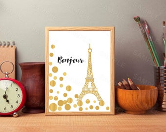 Eiffel Tower-Paris, Bonjour, Wall Art, Gold Foil, Instant Download, Digital Art Print, French Fashion , Paris Wall Decor, Eiffel Tower Print