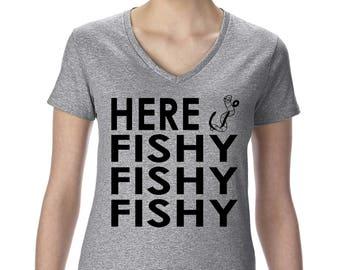 Here Fishy Fishy Fishy Women's V-Neck T-Shirt Graphic Slogan Funny