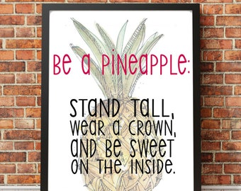 Printable Quote: Be a Pineapple