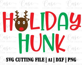 Holiday Hunk SVG Cutting File, AI, Dxf and PNG   Instant Download   Cricut and Silhouette   Reindeer   Rudolph   Boy Shirt   Holidays