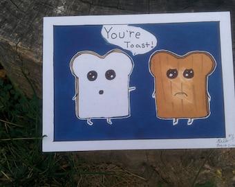you're toast print