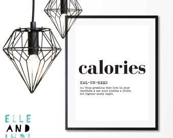 Calories // Funny // Kitchen // Diet // Food // Print // Poster // Wall Art // A3 // A4 // Home //