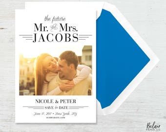 Printable Save the Date / The Future Mr. & Mrs.