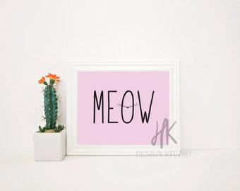 PRINTABLE: Meow Cat Digital Print