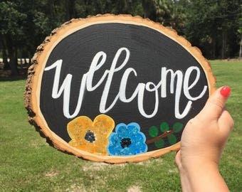 Welcome- wooden slice art