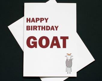 Happy birthday goat, Funny GOAT birthday card, GOAT card, Greatest Of All Time card, GOAT birthday card, Goat joke card, best person card
