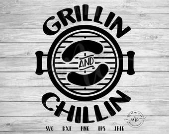 Grillin and Chillin svg, Chillin and Grillin svg, grill svg, bbq svg, fathers day svg, Cricut, Silhouette, Cut Files, dxf, png, eps, jpeg