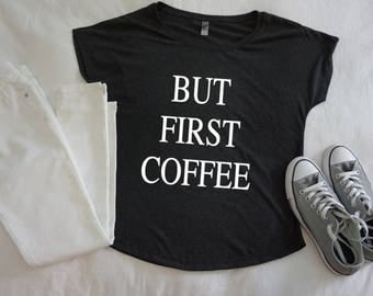 BUT FIRST COFFEE - Women's Tri-Blend Tee