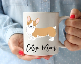 Corgi Mom Mug, Cute Corgi Mug, Corgi Owner Gifts, Corgi Lover Gift, Dog Lover Gift, Funny Corgi Mug, Christmas Corgi Gift, Corgi Coffee Mug
