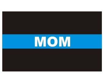 Thin Blue Line Mom Police Officer Law Enforcement Decal / Sticker #141 Made in U.S.A.