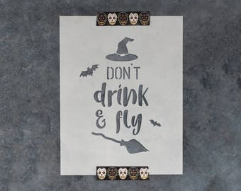 "Don't Drink and Fly Halloween Stencil - Reusable DIY Craft Halloween Stencils ""Don't Drink and Fly"""