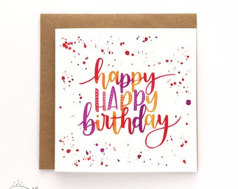 Happy happy birthday - Birthday card - Watercolour card