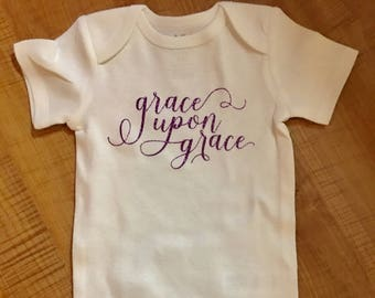 Grace Upon Grace Onesie