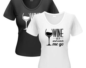 "Ladies ""Wine Me Up"" Shirt"