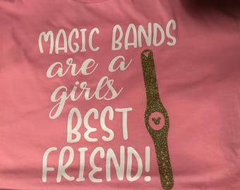 magic bands are a girls best friend shirt, long sleeve, or tank