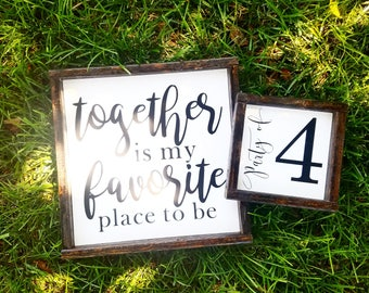 Together is my favorite place to be, wood sign, family sign