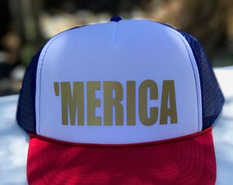 Merica trucker hat, 4th of July hat, patriotic hat, Memorial Day hat, USA hat