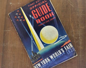 1939 Vintage New York World's Fair First Edition Guide Book-The World Of Tomorrow-Art Deco-Art Deco Decor-Art Deco Book-Vintage Guide