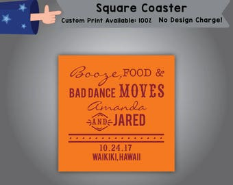 Booze, Food & Bad Dance Moves Name and Name Date Place Square Coaster Wedding Single Side Print (C-W5)