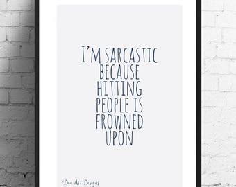 Funny Sarcastic Print