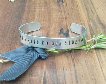 Independence Gift, Break Up Gift, Hand Stamped Cuff Bracelet, I Write My Own Story,