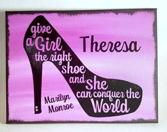 Give a Girl | the Right Shoes | Marilyn Monroe | Marilyn Monroe Art | Marilyn Monroe Quote | Personalized Gift | Gift for Daughter        |