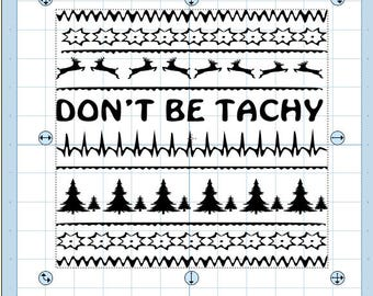 Don't be Tachy Ugly christmas sweater design.