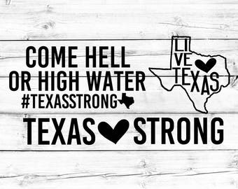 Texas Strong SVG, Hurricane Harvey SVG, Texas Svg, Pray For Texas, Love Texas, Svg Bundle, Svg for Cricut, Svg for Silhouette, SVG Files