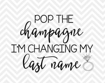 Pop The Champagne .svg file for Cricut and Silhouette