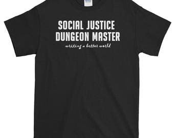 Social Justice Dungeon Master Unisex Short-Sleeve T-Shirt D&D dnd dungeons and dragons rpg roleplaying rpgs