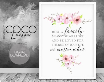 Being a family means you will love and be loved for the rest of your life no matter what sign, family sign, housewarming gift, home wall art
