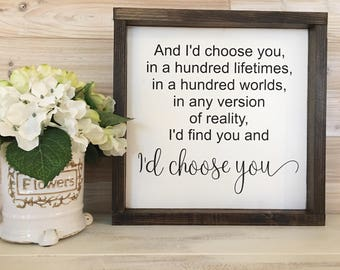 dbc | I'd choose you wooden sign