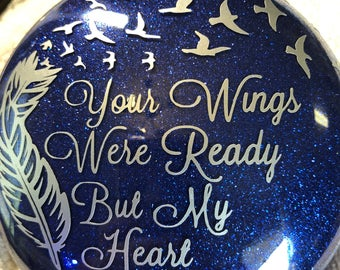 Memorial Ornament, Funeral, Loved One, In Memory, Your Wings