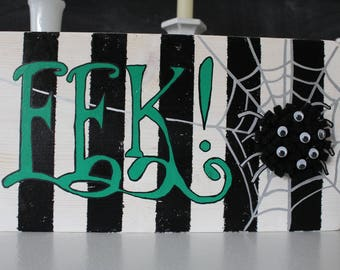 Eek Spider Halloween Sign