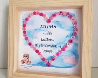 Framed Mum heart button art, perfect for Mum's birthday, or just to say thank you Mum, thinking of you Mum, I love you Mum, gift for mum