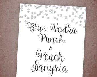 Sangria Bar Sign Printable, Vodka Peach Bar Sign, Silver Confetti, Wedding Bar Decor, Sangria Drinks, Instant Download, Bridal Shower, A003