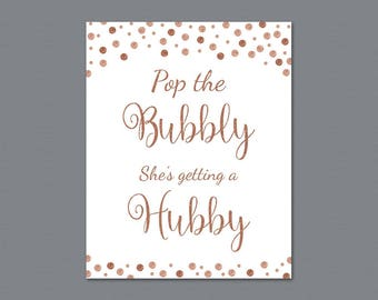 Pop the Bubbly She's Getting a Hubby Sign, Rose Gold Burgundy Bridal Shower Printable, Bachelorette Party Decor, Bubbly Bar Sign, A009