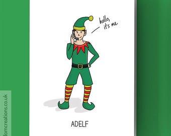 Adele Christmas Card - Hello it's me - Adelf - Adele Card - Funny music pun