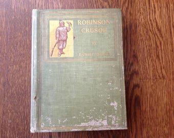 Antique Copy of Robinson Crusoe Circa 1880's