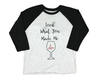 SALE, FREESHIPPING! Taylor swift shirt, reputation shirt, Look what you made me do, look what you made me do shirt, taylor repuation wine