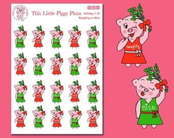 Naughty or Nice? Mistletoe Planner Stickers - Christmas Planner Stickers - Christmas Holly - Kiss - This Little Piggy - [Holiday 1-15]