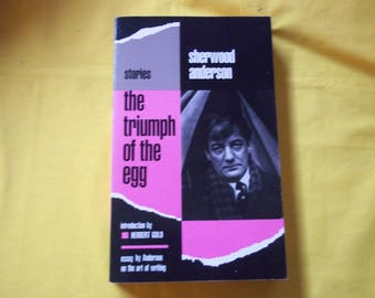 The Triumph of the Egg by Sherwood Anderson