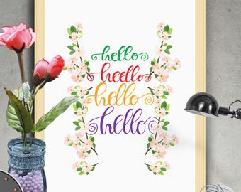 "PRINTABLE Art ""Hello"" Typography Poster,Typography Art Print,Inspirational Poster,Motivation Quote,Typography Wall Art,Floral Art Print"