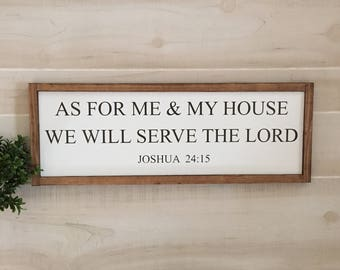 "As for me and my house we will serve the lord wooen sign / joshua 24:15 / 25"" x 9"" / home decor / scripture sign / fixer upper / gift"