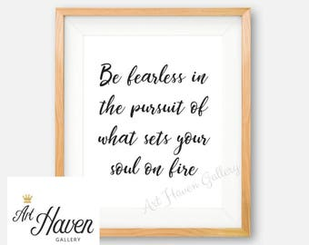 Be Fearless Print, Black and White Print, PRINTABLE Quote, Minimalist Wall Art, Minimalist Poster, Inspirational Quote, Motivational Quote