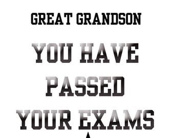 Passing Exams Great Grandson