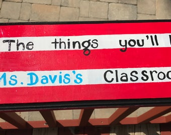 Custom Painted Dr. Seuss Teacher Name Sign