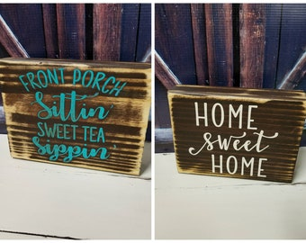 Front Porch Sittin Sweet Tea Sippin  Home Sweet Home Double Wood Block Shelf Sitter 2 Signs In 1 Shabby Chic Distressed Brown Turquoise